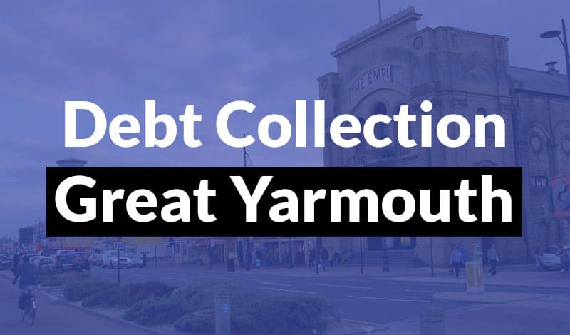 Debt Collection Great Yarmouth - 1