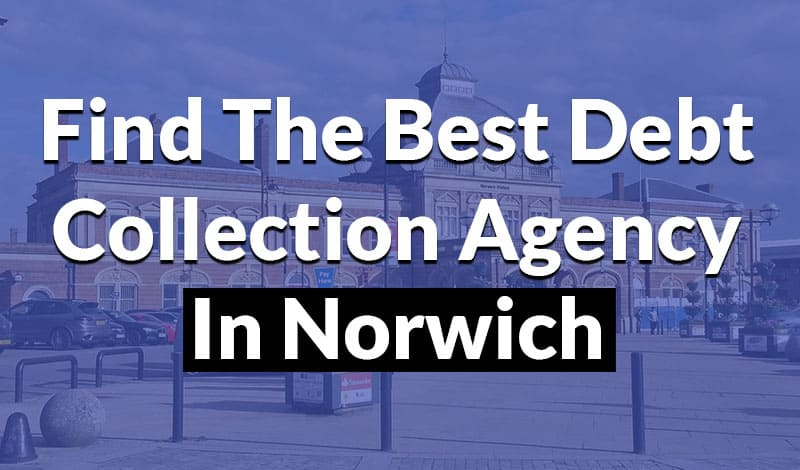 find the best debt collection agency in norwich